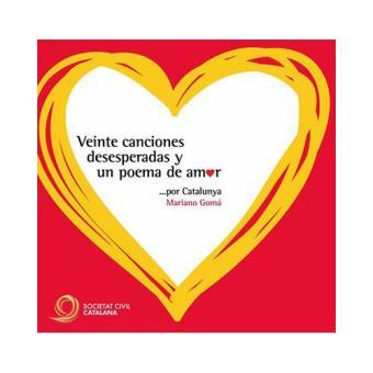 Veinte canciones desesperadas y un poema de amor