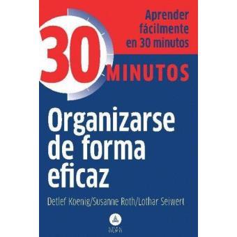 Organizarse de forma eficaz
