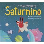 El viaje cosmico de saturnino
