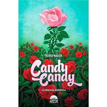 Candy Candy - La historia definitiva