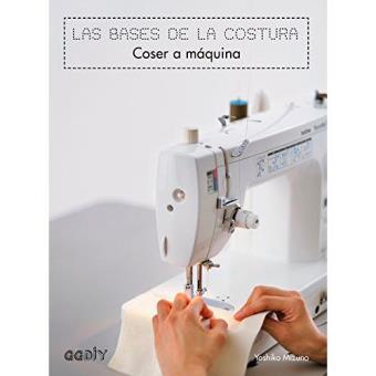 Coser a máquina. Las bases de la costura