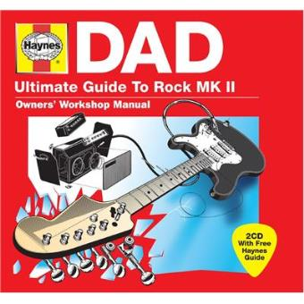 Haynes Dad: Ultimate Guide to Rock Mk II