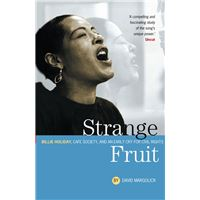 Strange Fruit: Billie Holiday, Café Society And An Early Cry For Civil Rights