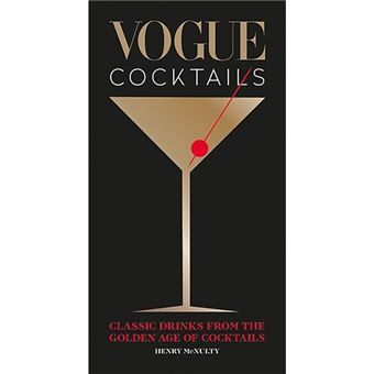 Vogue Cocktails - Classic Drinks From The Golden Age Of Cocktails