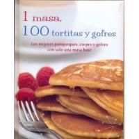 Una masa, 100 tortitas y gofres