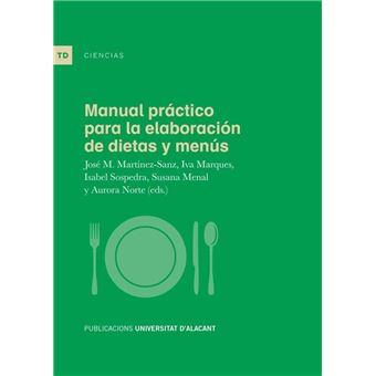 Manual práctico para la elaboración de dietas y menús