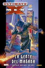 Ultimate Integral Ultimate X-men 01 La Gente del Mañana