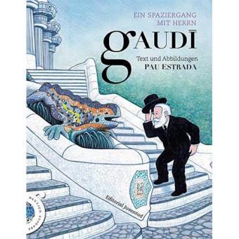 Ein spaziergang mit herrn Gaudí
