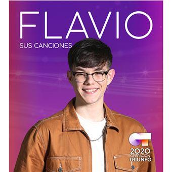 OT 2020: Flavio. Sus canciones