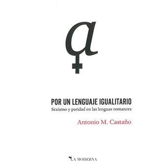 Por un lenguaje igualitario - Sexismo y paridad en las lenguas romances