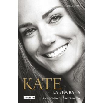 Kate - Biografía de una princesa