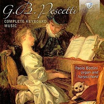 G. B. Pescetti: Complete Keyboard Music