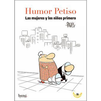 Humor Petiso - Las mujeres y los niños primero
