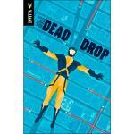 Dead drop-valiant