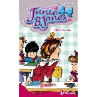 Junie B. Jones, ahoberoa