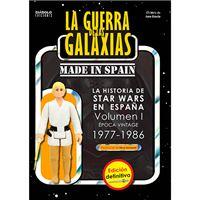 La Guerra de las Galaxias - Made in Spain - Vol. 1