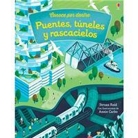 Conoce por dentro - Puentes, túneles y rascacielos