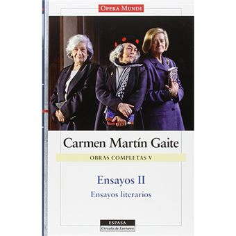 Ensayos II. O. C. Carmen Martín Gaite, vol.V