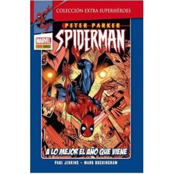 Spiderman 2. A lo mejor el año que viene