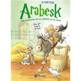 Arabesk - Las aventuras de un caballo en la corte (VOLUMEN 2)
