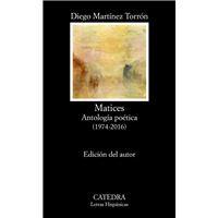 Matices: Antología Poética (1974-2016)