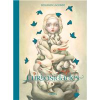 Curiosidades - Benjamin Lacombe Artbook