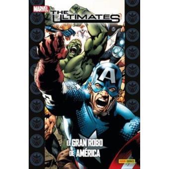 The Ultimates 4 El gran robo de América