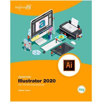 Aprender Illustrator 2020 con 100 ejercicios prácticos