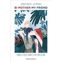 Bi mother my friend