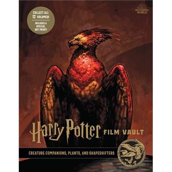 Harry Potter: Film Vault: Volume 5: Creature Companions, Plants, and Shapeshifters