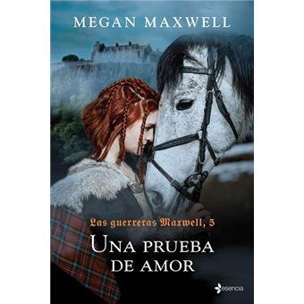 Las guerreras Maxwell 5 -  Una prueba de amor