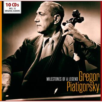 Milestones of a Legend: Gregor Piatigorsky (10 CD)