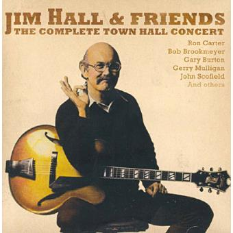 Complete Townhall Concert: Jim Hall