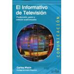 Informativo de television, el