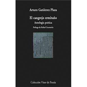 El cangrejo ermitaño - Antología poética