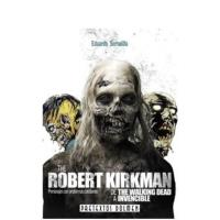 Robert Kirkman de The walking dead