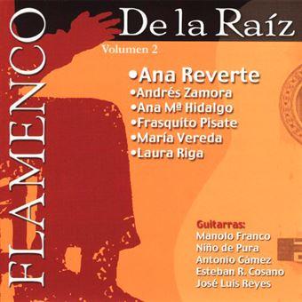 De la Raíz - Vol. 2 - Ana Reeverte