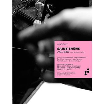 Saint-Saëns - Ascanio - 3 CD