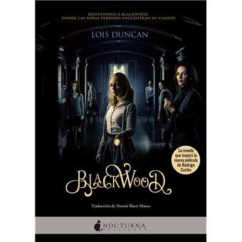 Blackwood Lois Duncan 5 En Libros Fnac
