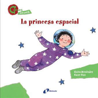 La princesa espacial - CONTES MENUDETS