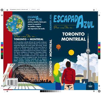 Escapada azul: Toronto y Montreal
