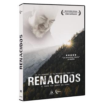 Renacidos: El Padre Pío cambió sus vidas - DVD