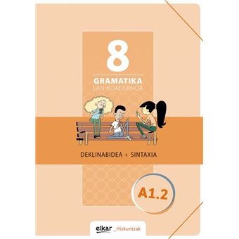Gramatika. Lan-koadernoa 8 A1.2