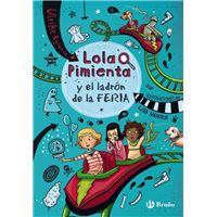 Lola Pimienta 2: Lola Pimienta y el ladrón de la feria
