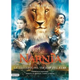 Las crónicas de Narnia V. La travesía del Viajero del Alba