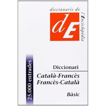 Diccionaris de l'enciclopedia : diccionari catala-frances