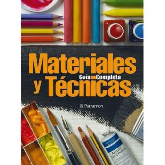 Guía completa materiales y técnicas