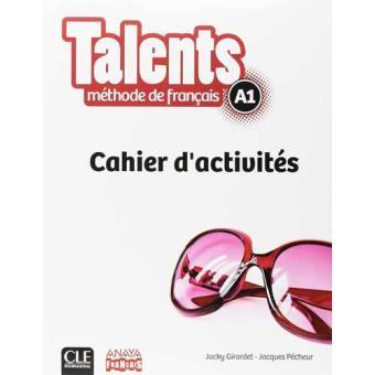 Talents Fle: Cahier d'activites A1