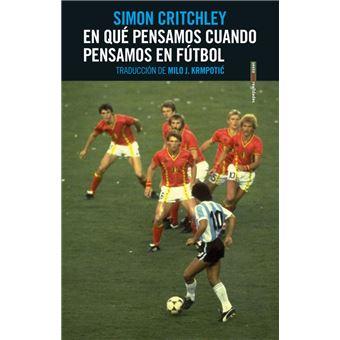 En qué pensamos cuando pensamos en fútbol