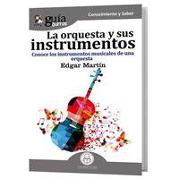 GuíaBurros La orquesta y sus instrumentos: Conoce los instrumentos musicales de una orquesta